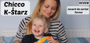 jucarii-de-sortat-forme-Chicco-si-K-Starz -REVIEW